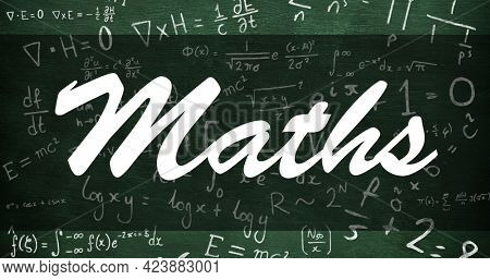 Composition of text maths in white on chalkboard with maths equations. school, education and study concept digitally generated image.