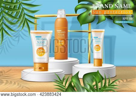 Vector Summer Sunscreen Protection Banner With Sunscreen Bottles On The Stands With Tropical Leaves.