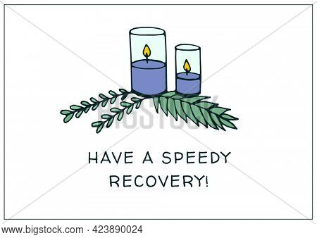 Composition of well wishes text with candles and branches on white background. get well wishes and communication concept digitally generated image.