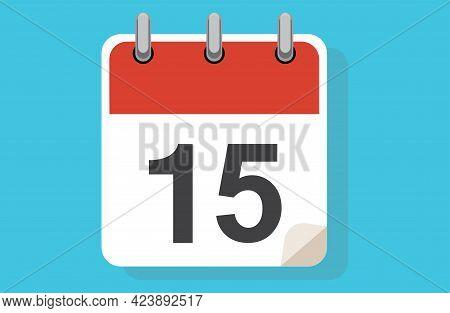 Day Fifteen. Simple Calendar With Date 15. Flat Calendar Icon Vector Illustration. Calendar Icon Fla