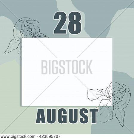 August 28. 28-th Day Of The Month, Calendar Date.a Clean White Sheet On An Abstract Gray-green Backg