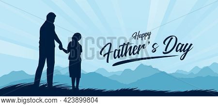 Happy Father's Day With Silhouette Father And Son Holding Hands And Looking At Each Other In The Mou