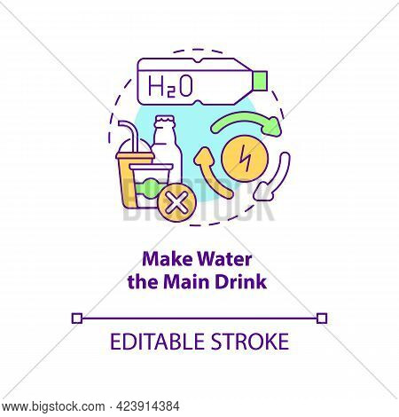 Make Water Main Drink Concept Icon. Improve Everyday Liquid Consumption. Staying Hydrated. Healthy H