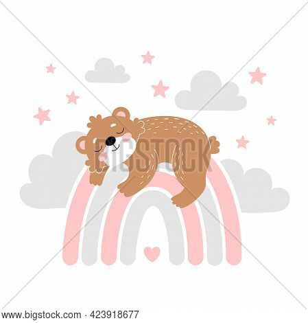 Baby Room Poster With Cute Sleeping Bear On The Rainbow. Simple Vector Illustration Isolated On Whit