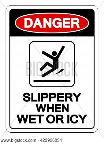 Danger Slippery When Wet Or Icy Symbol Sign, Vector Illustration, Isolated On White Background Label