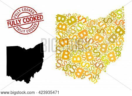 Rubber Fully Cooked Stamp, And Currency Mosaic Map Of Ohio State. Red Round Stamp Seal Has Fully Coo