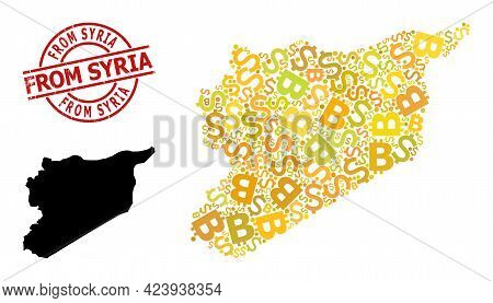 Textured From Syria Stamp Seal, And Financial Collage Map Of Syria. Red Round Stamp Seal Contains Fr