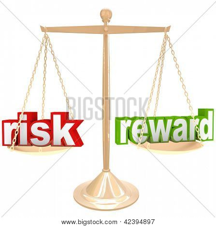 Weighing the risks and rewards of a situation or issue on a gold metal scale, one word on each side, comparing the positives and negatives