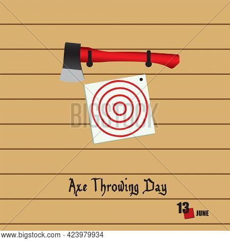 The Calendar Event Is Celebrated In June - International Axe Throwing Day