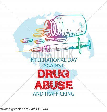Illustration Of International Day Against Drug Abuse And Illicit Trafficking Poster And Banner Desig