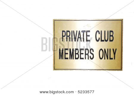 Private Club - Members Only