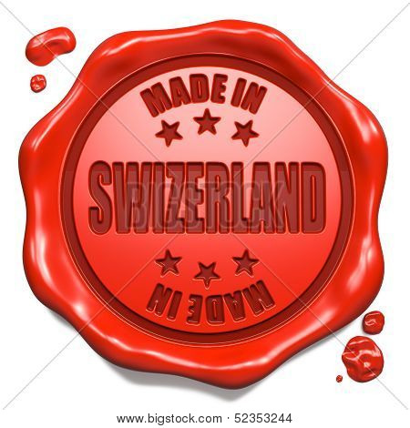 Made in Swizerland - Stamp on Red Wax Seal.