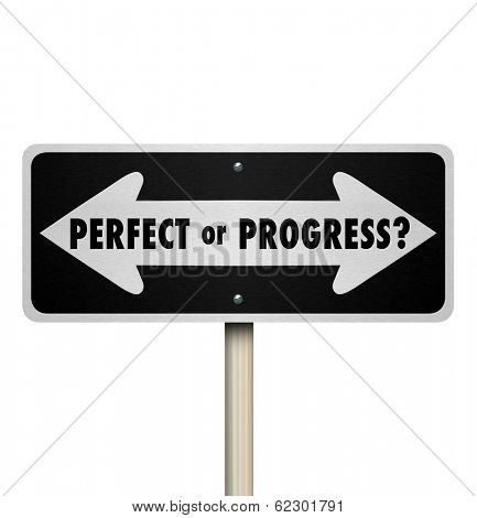 Perfect or Progress Arrow Road Street Sign Move Forward