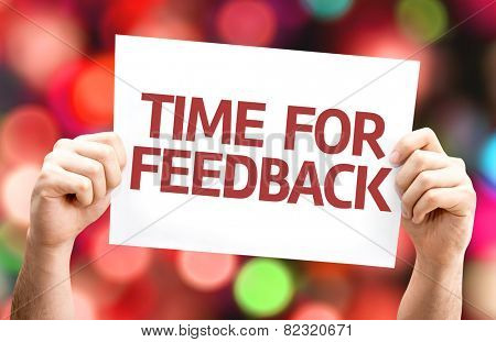 Time for Feedback card with colorful background with defocused lights