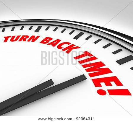 Turn Back Time words on a clock face to illustrate the reversing of aging, flashback or looking to the past or history poster