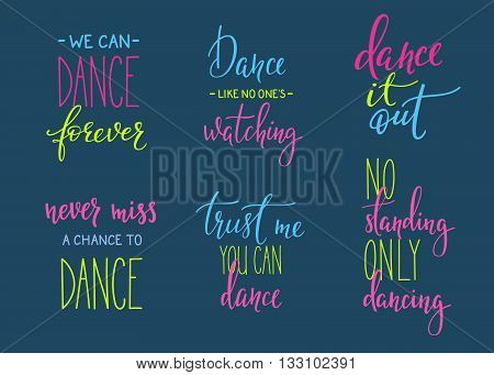Dance studio quote lettering set. Dance class calligraphy inspiration graphic design typography element. Hand written postcard. Cute simple vector sign. Hand written collection