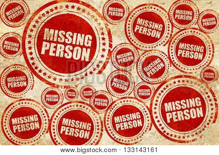 missing person, red stamp on a grunge paper texture