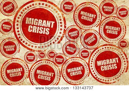 migrant crisis, red stamp on a grunge paper texture