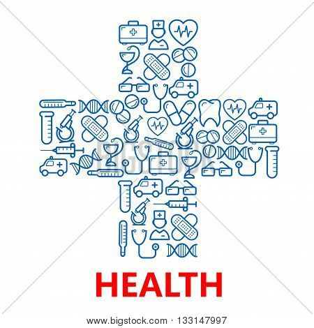 Blue medical hospital cross symbol with outlined icons of doctors and ambulances, pills and stethoscopes, microscopes, test tubes, hearts, tooth and DNA, first aid kits and syringe, glasses, plasters and thermometers