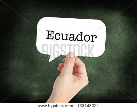 Ecuador written on a speechbubble