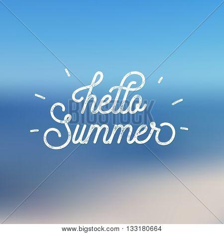 Hello Summer greeting card. Mono line script lettering on blue blurred background. Vintage letterpress style vector typographic design.