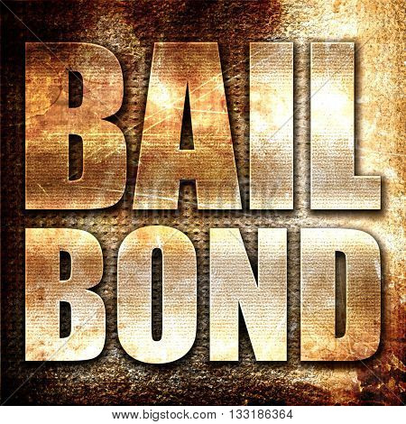 bailbond, 3D rendering, metal text on rust background