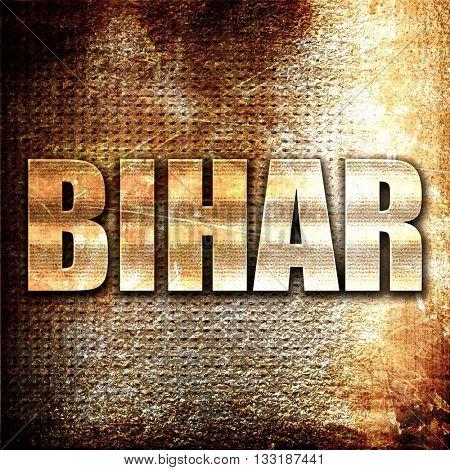 bihar, 3D rendering, metal text on rust background