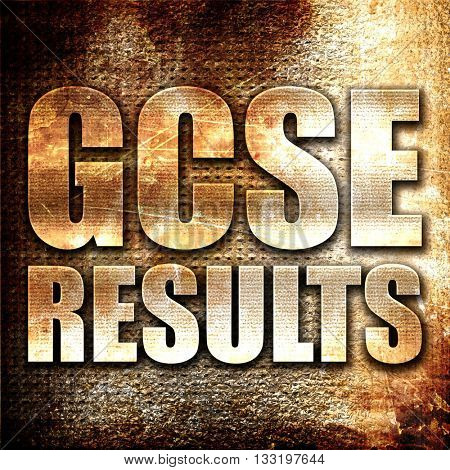 gcse results, 3D rendering, metal text on rust background poster