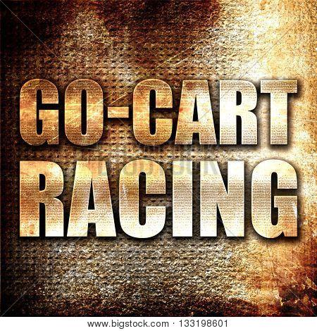 go cart racing, 3D rendering, metal text on rust background