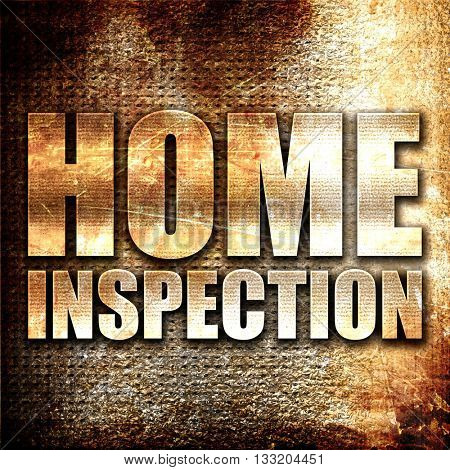 home inspection, 3D rendering, metal text on rust background