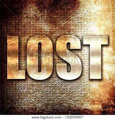 lost, 3D rendering, metal text on rust background