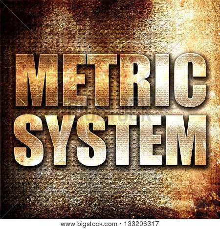 metric system, 3D rendering, metal text on rust background