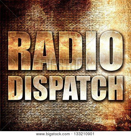 radio dispatch, 3D rendering, metal text on rust background
