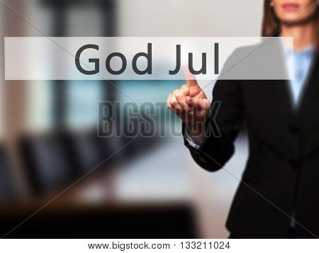 God Jul (merry Christmas In Swedish) - Businesswoman Hand Pressing Button On Touch Screen Interface.