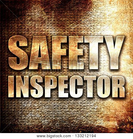 safety inspector, 3D rendering, metal text on rust background