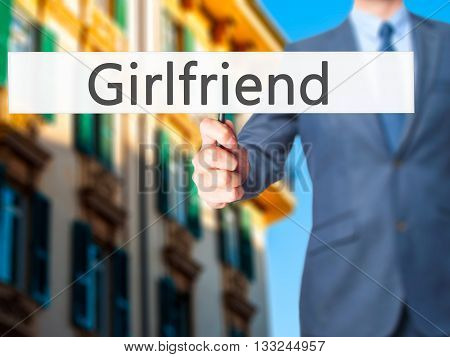 Girlfriend - Businessman Hand Holding Sign