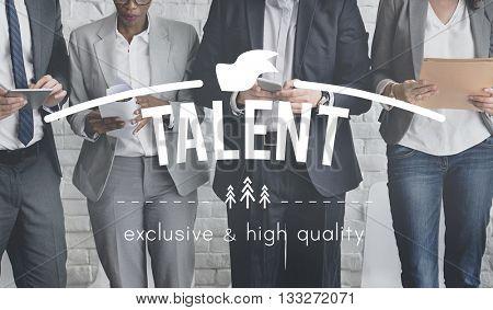 Talent Aptitude Capacity Natural Skill Technique Concept