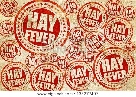 hayfever, red stamp on a grunge paper texture