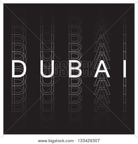 Dubai poster design. Dubai typography, t-shirt graphics. Vector illustration.