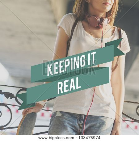 Keep It Real Choice Inspiration Concept