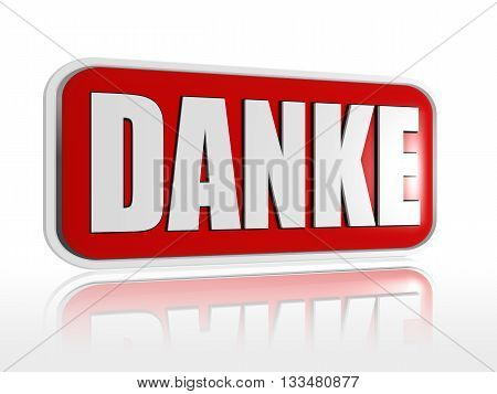 danke button - 3d red banner with white text business concept German word