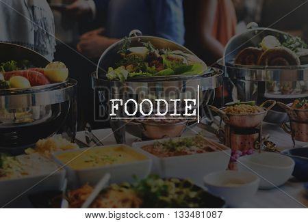 Foodie Dinner Fresh Gourmet Meal Natural Food Concept