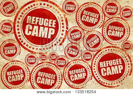 refugee camp, red stamp on a grunge paper texture
