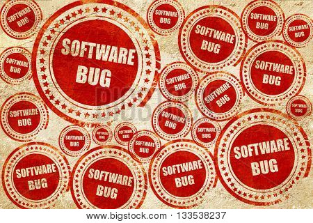 Software bug background, red stamp on a grunge paper texture