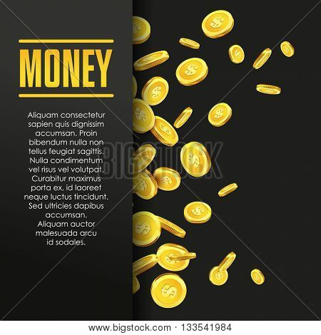 Money poster or banner design template with golden coins and copy space for text. Vector illustration. Money making. Bank deposit. Finance.  Gold and black colors. Business finans vector background.