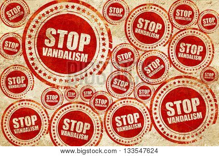 stop vandalism, red stamp on a grunge paper texture