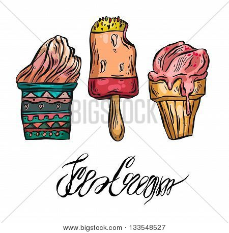 Hand drawn vector set of ice cream cupice cream in a cup vafenom and ice lolly.Hand written ice cream ink lettering.Frozen sweets illustration.