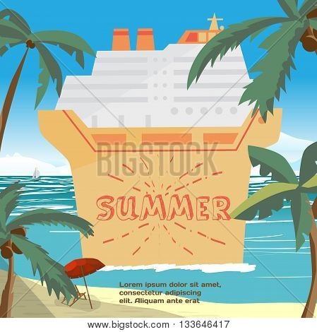Summer vacation concept background with space for text. Sea landscape summer beach palms cruise ship. Vector cartoon flat illustration. Beach sea umbrella and a cruise liner