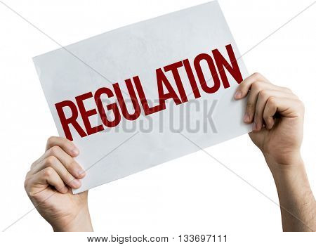 Regulation placard isolated on white background