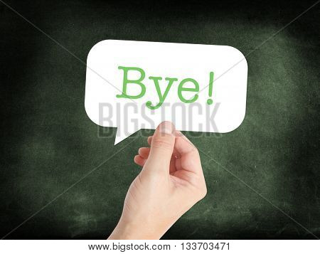 Bye in a speech bubble